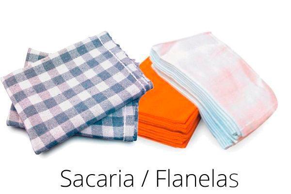SACARIA / FLANELAS